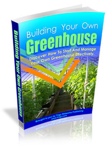 Building Your Own Greenhouse Ebook